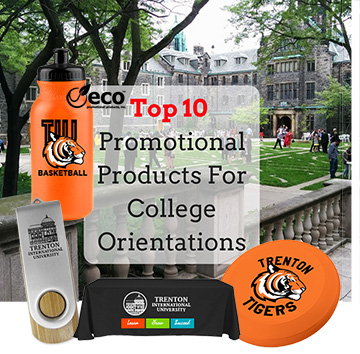 Top 10 Promotional Products For College Orientations