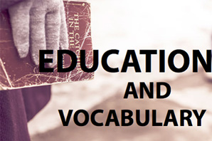 Education and Vocabulary